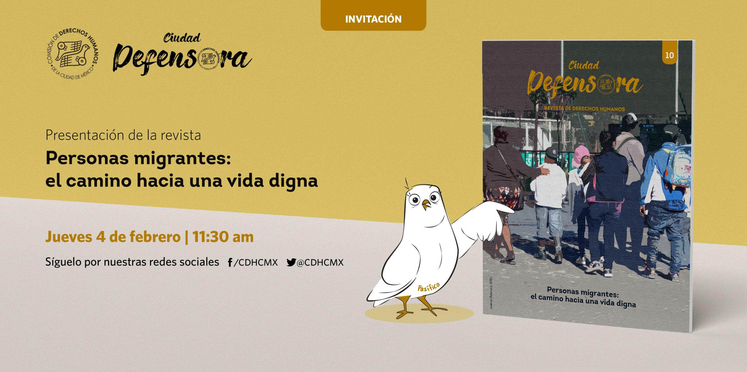 """Presentación de larevistaCiudad Defensora,dedicada en su edición número 10 a las""""Personas migrantes: el camino hacia una vida digna"""""""
