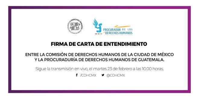Firma de Carta de Entendimiento entre la Procuraduría de los Derechos Humanos de Guatemala y este Organismo