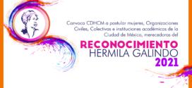 Convoca CDHCM a postular a mujeres, Organizaciones Civiles, colectivas e instituciones académicas de la Ciudad de México, merecedoras del Reconocimiento Hermila Galindo 2021