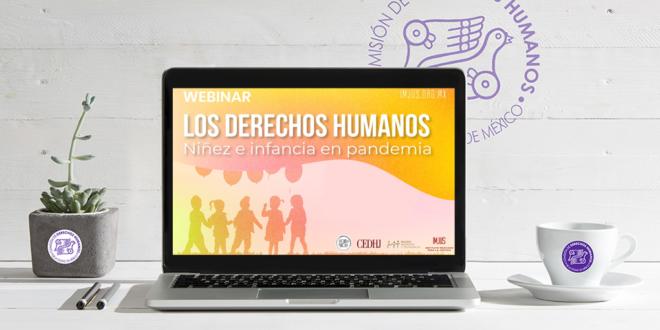 Galería: Webinar «Los Derechos Humanos, Niñez e Infancia en Pandemia»