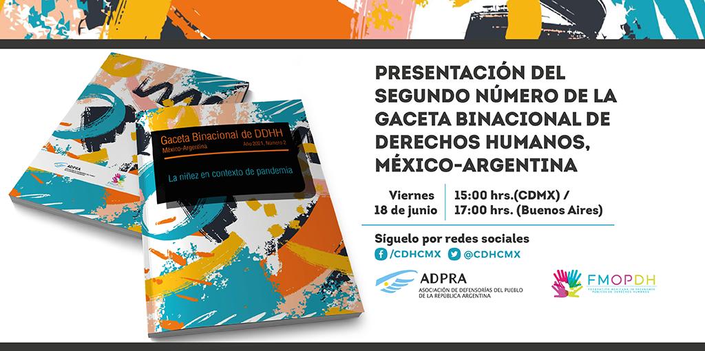 Presentación del Segundo Número de la Gaceta Binacional de Derechos Humanos, México-Argentina