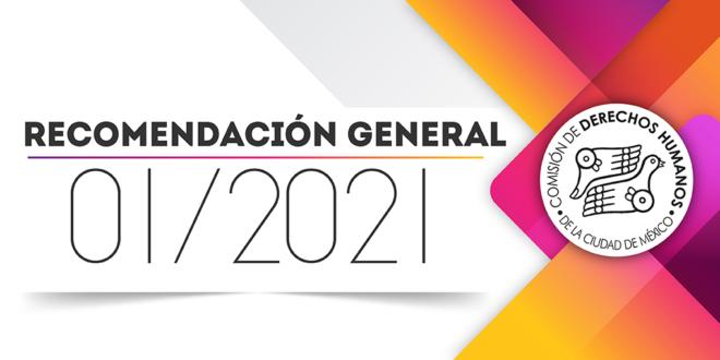 Recomendación General 01/2021