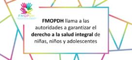 FMOPDH llama a las autoridades a garantizar el derecho a la salud integral de niñas, niños y adolescentes