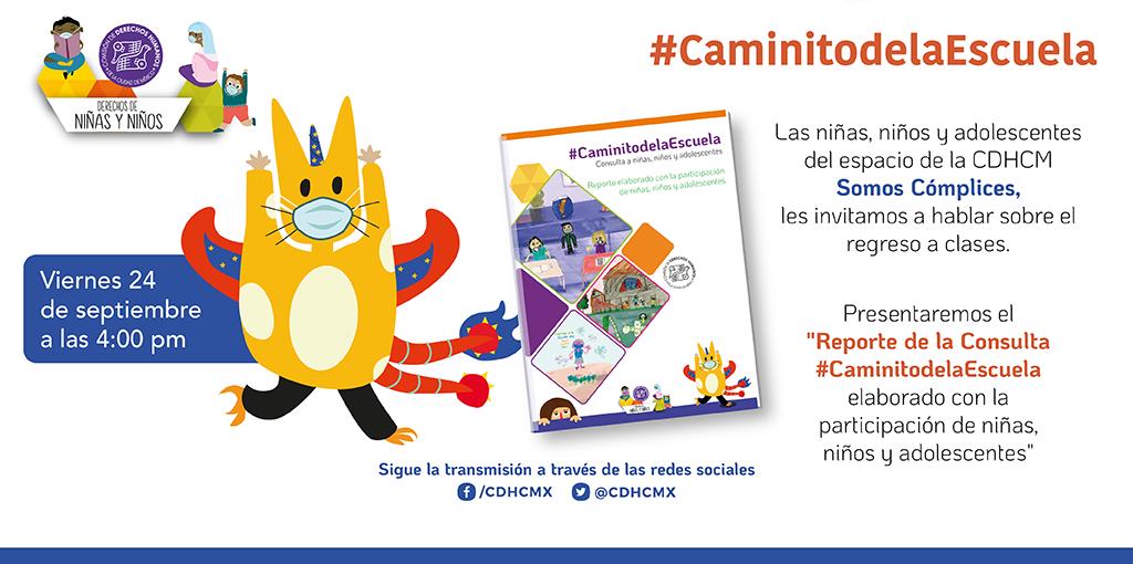 """Presentación """"Reporte de la Consulta #CaminitodelaEscuela elaborado con la participación de niñas, niños y adolescentes"""""""