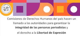 Comisiones de Derechos Humanos del país hacen un llamado a las autoridades para garantizar la integridad de las personas periodistas y el derecho a la Libertad de Expresión