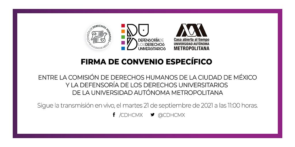 Firma de Convenio Específico entre CDHCM y la Defensoría de los Derechos Universitarios de la UAM