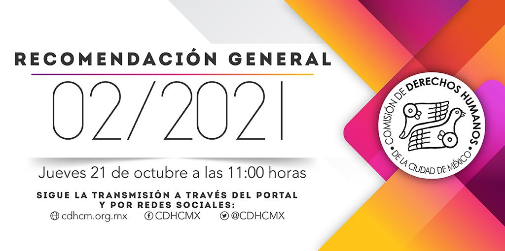 Presentación de la Recomendación General 02/2021