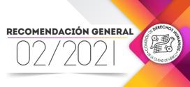 Recomendación General 02/2021
